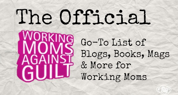 Essential resource list of blogs, magazines and more for working moms.