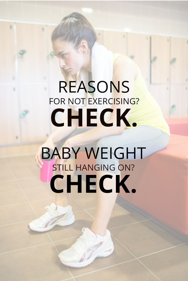 Once you have kids and go back to work, losing that baby weight can be tough. How can you get motivated to go work out and burn off those extra pounds?