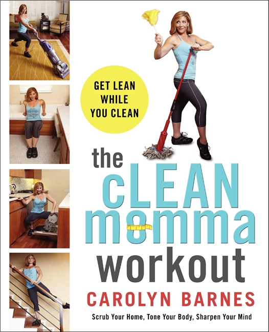 The cLEAN Momma Workout is filled with tons of Taskercises, tools, recipes, and tricks for busy moms on the go.