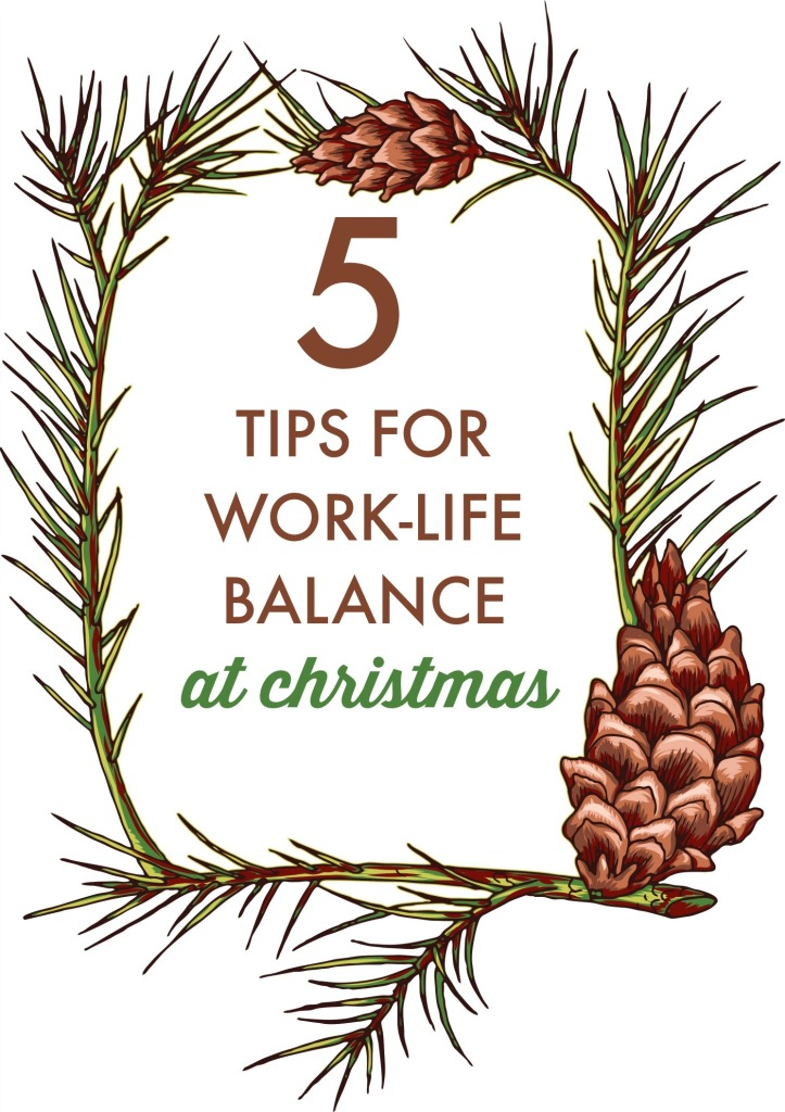 Finding it tough to manage your roles as mom and professional around Christmas? Here's what I've learned to help with work life balance during the holidays.