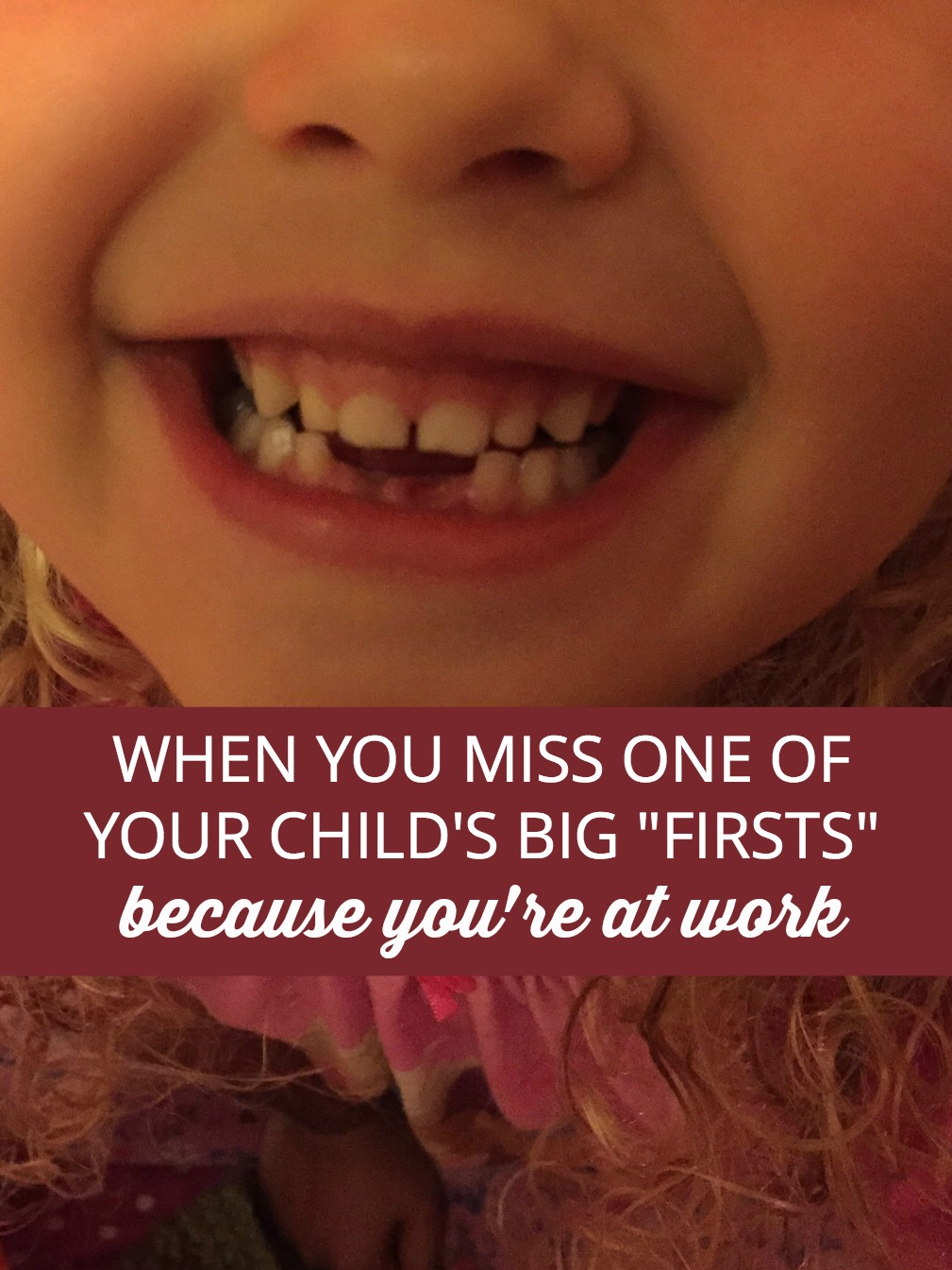 How do you cope with missing major milestones as a working mom?