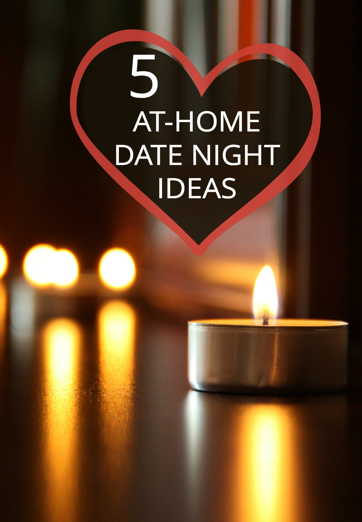 Prefer to stay home on Valentine's Day? Try one of these fun, romantic date night at home ideas with your sweetie.