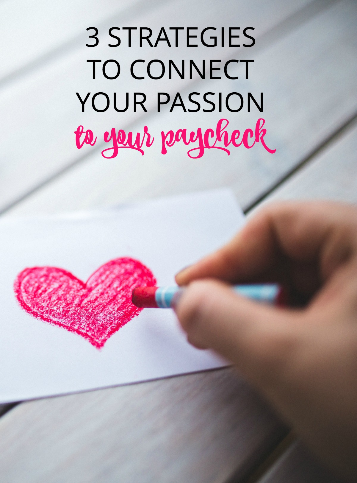 These three strategies helped one working mom make the choice to stop trading her passion for a paycheck. If you're struggling with this issue, they may also work for you in finding a job you love.