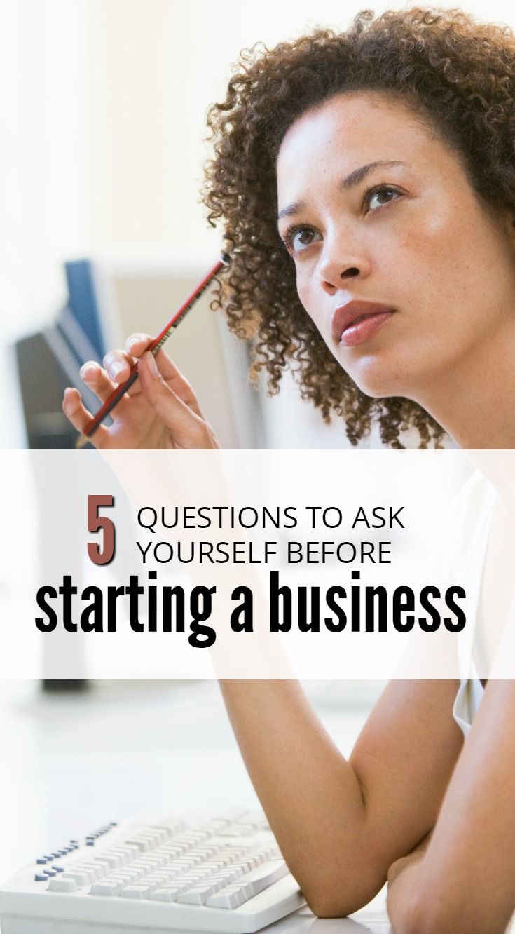 Starting a business involves a lot of hard work. Before taking the leap and leaving your job, ask yourself these 5 key questions first.