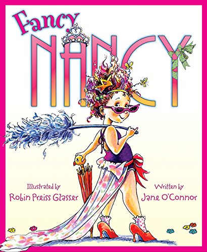 Fancy Nancy by Jane O'Connor and Robin Preiss Glasser: Meet Nancy, who believes that more is ALWAYS better when it comes to being fancy. Click to see our full list of the best books for kids, grouped by age.