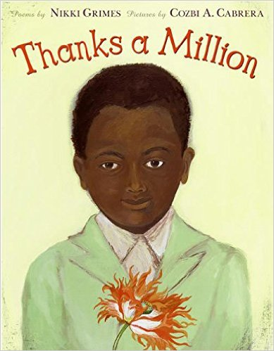 """In 16 extraordinary poems that range in form from a haiku to a rebus to a riddle, Nikki Grimes reminds us how wonderful it is to feel thankful, and how powerful a simple """"thank you"""" can be. Click for more book recommendations for kids. Click to see our full list of the best books for kids, grouped by age."""