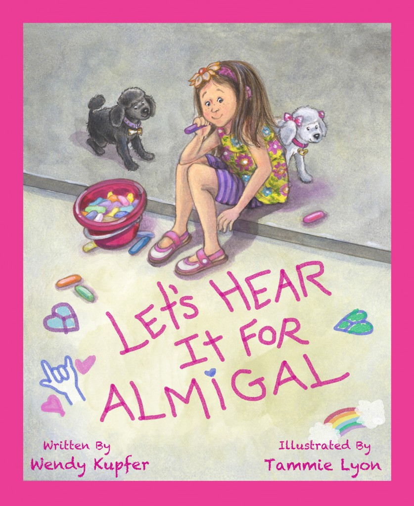 Let's Hear It for Almigal (Book)