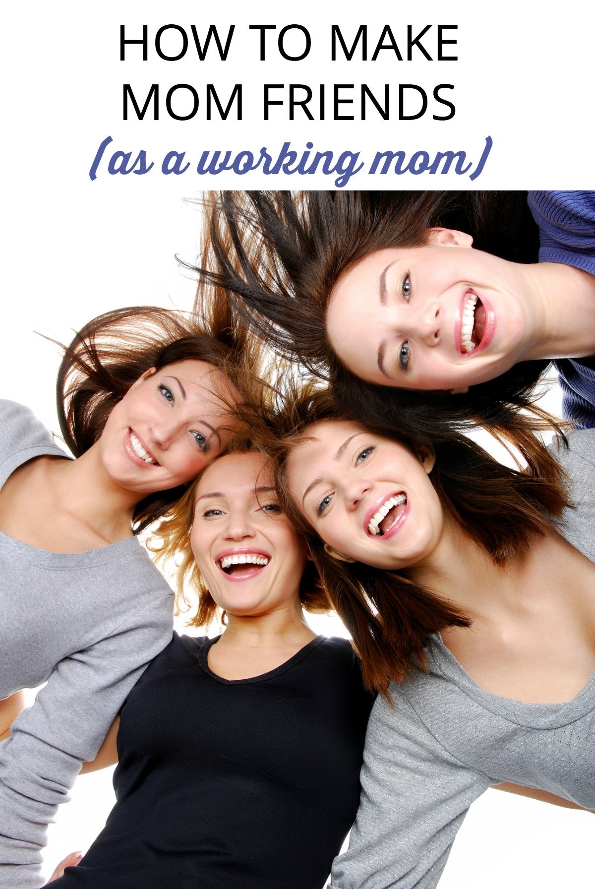 How do you find time for making friends when you work and have kids? Try some of these tips to strike up new friendships with other moms.