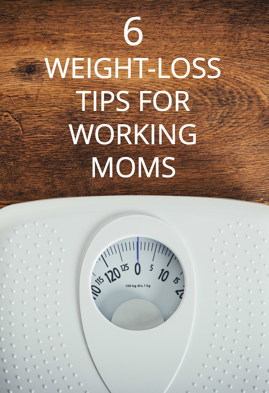 Ready to make THIS the year you achieve your new year's weight loss resolution? Tips from a working mom on making it happen.
