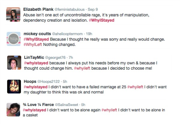 Just search Twitter for #WhyIStayed to see real women sharing their own reasons for remaining in an abusive relationship—as well as #WhyILeft.