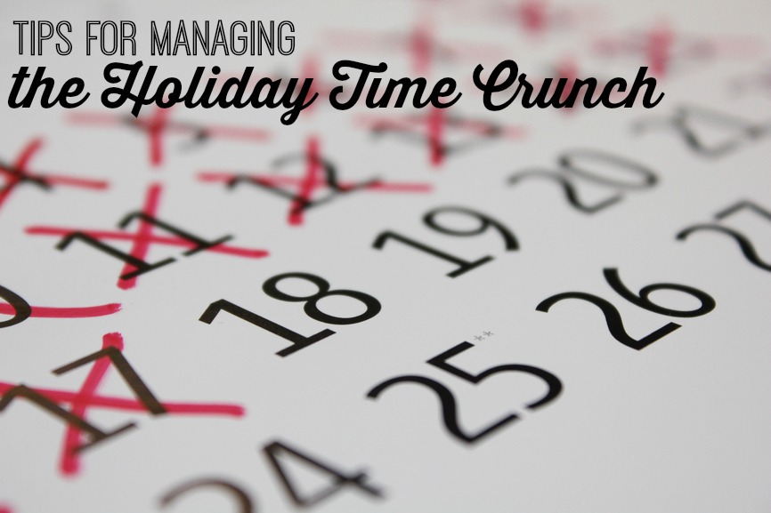 Tips for Managing the Holiday Time Crunch