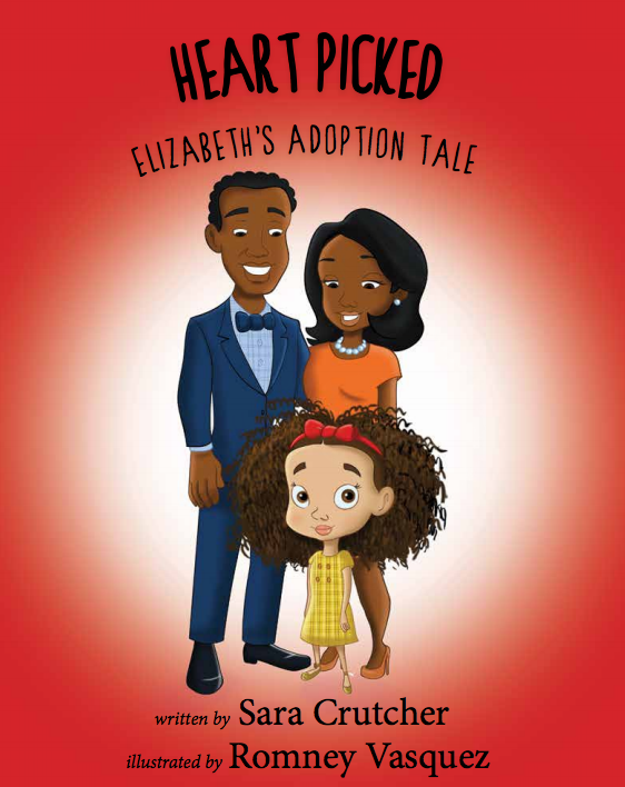 It's not easy to find children's books about adoption, especially showing people of color. Introducing Heart Picked by first-time author Sara Crutcher.
