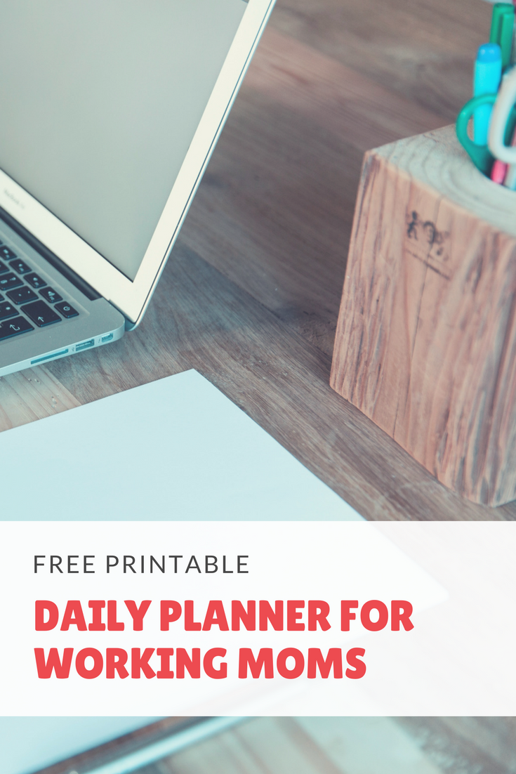 No more scrambling to figure out how you're gonna get it all done today. Make a plan with this free printable daily planner (includes 12 affirmations for working moms)!